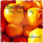 Clementine: Baby Name of the Day