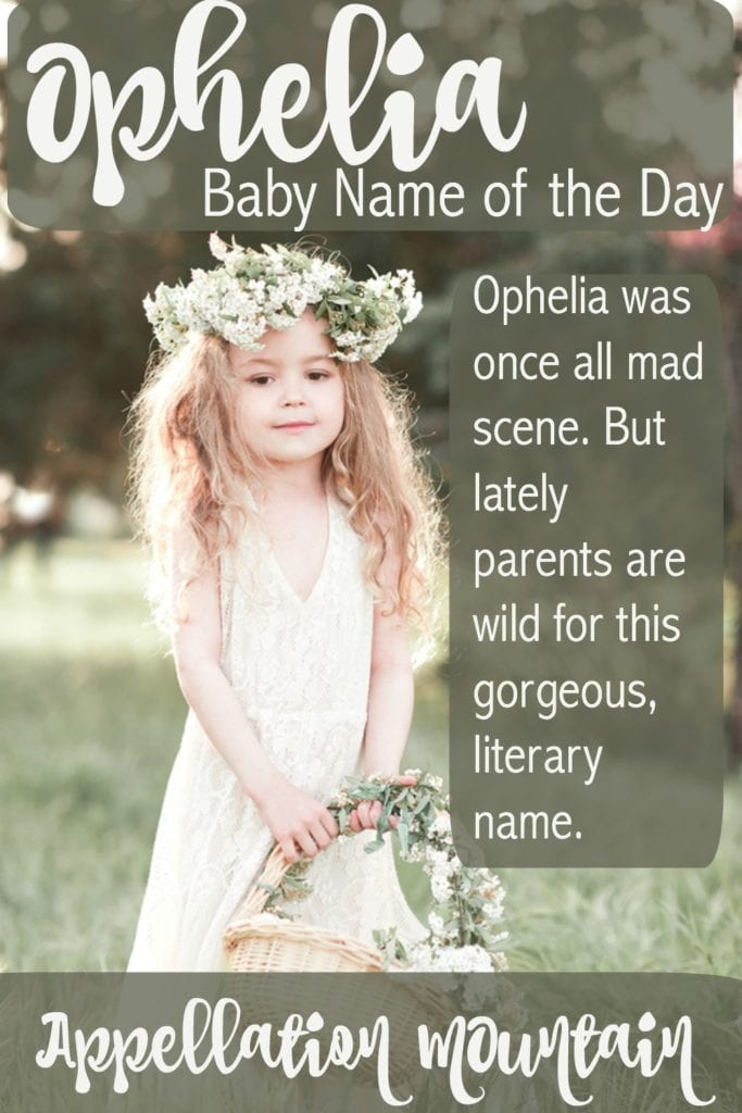 Ophelia: Baby Name of the Day