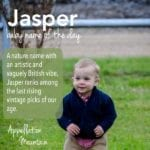 Jasper: Baby Name of the Day