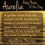 Aurelia: Baby Name of the Day