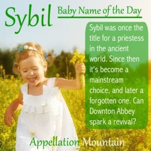 Sybil: Baby Name of the Day