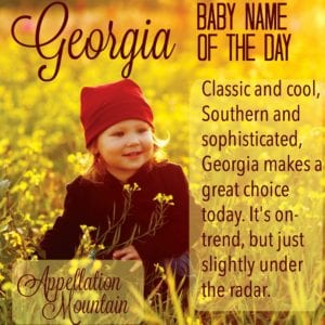 Georgia: Baby Name of the Day