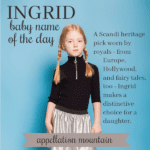 Ingrid: Baby Name of the Day