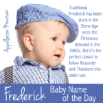 Frederick: Baby Name of the Day