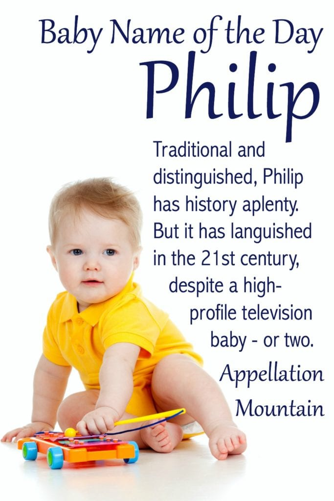 Philip: Baby Name of the Day