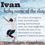 Ivan: Baby Name of the Day