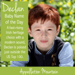 Declan: Baby Name of the Day
