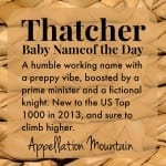Thatcher: Baby Name of the Day
