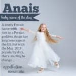 Anais: Baby Name of the Day