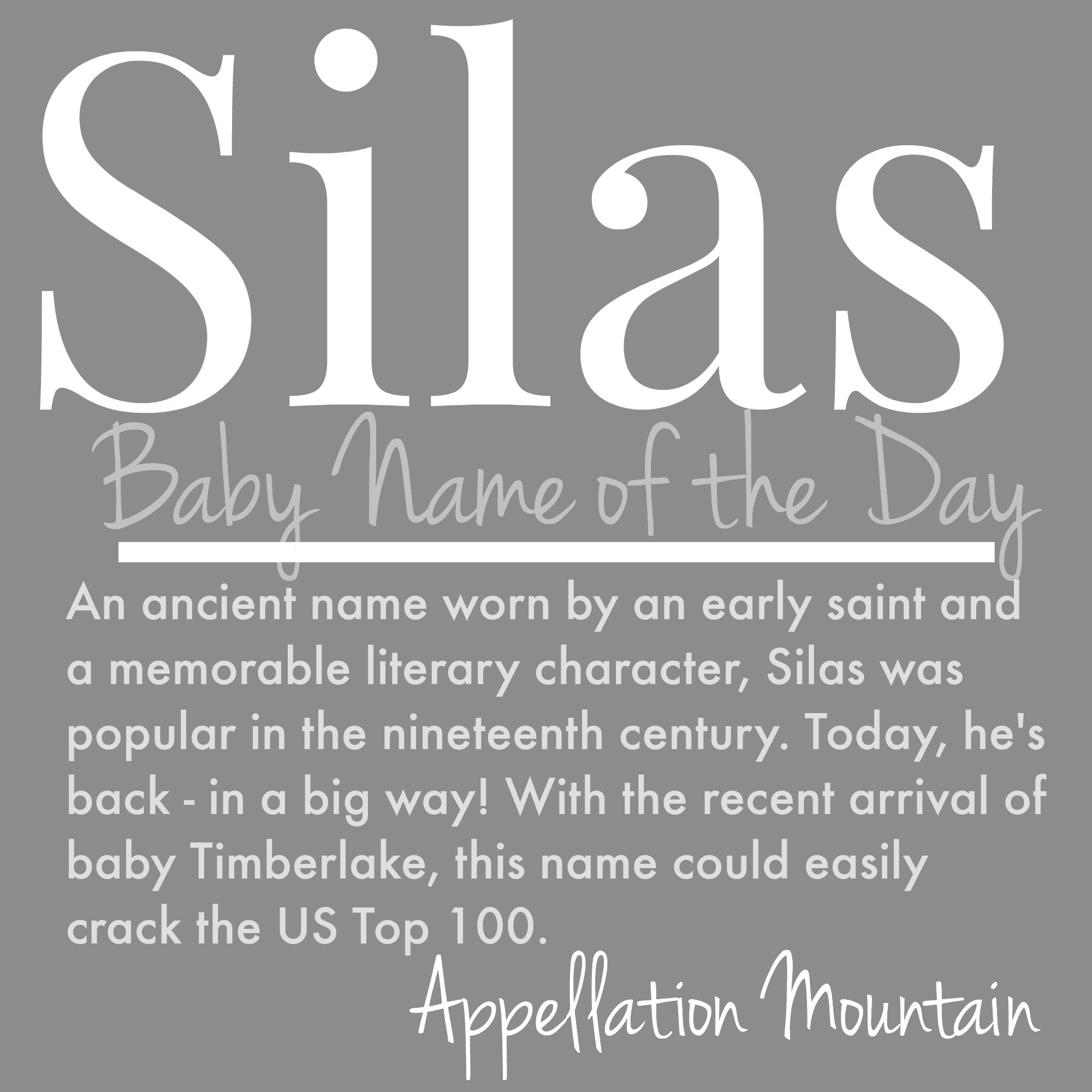 Silas: Baby Name of the Day - Appellation Mountain