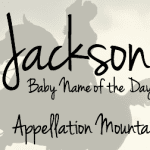 Jackson: Baby Name of the Day