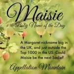 Maisie: Baby Name of the Day
