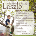 Laszlo: Baby Name of the Day