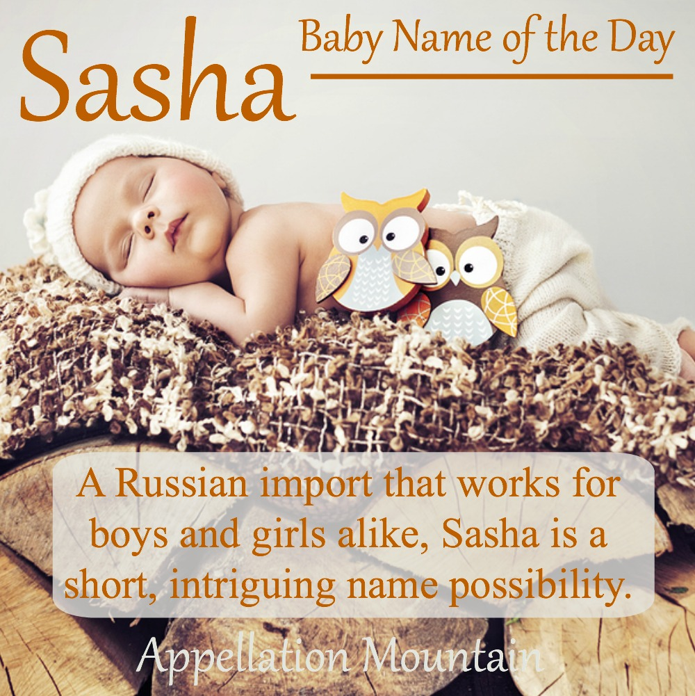 Sasha: Baby Name of the Day