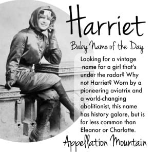 Harriet: Baby Name of the Day