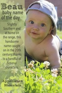 Beau: Baby Name of the Day