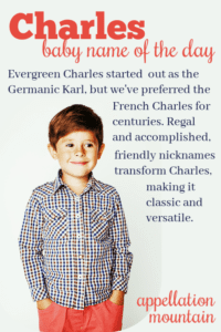 Charles: Baby Name of the Day