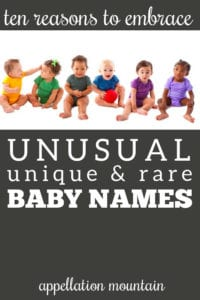 defense of unusual baby names