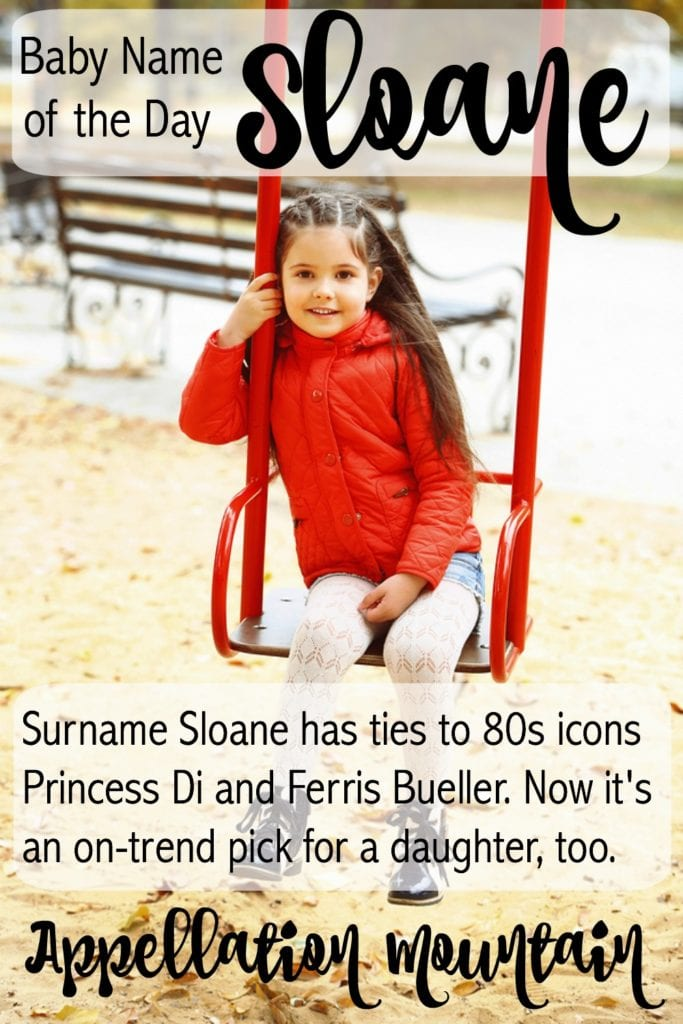 Sloane: Baby Name of the Day