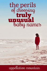 Perils of Unusual Baby Names