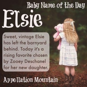 Elsie: Baby Name of the Day