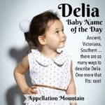 Delia: Baby Name of the Day