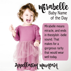 Mirabelle: Baby Name of the Day