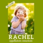 Baby Name Rachel: Traditional Favorite