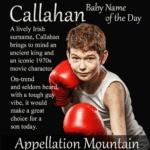 Callahan: Baby Name of the Day