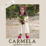 Baby Name Carmela: Meaningful and Unexpected