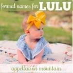 Lulu Names: Lucienne, Tallulah, Louise