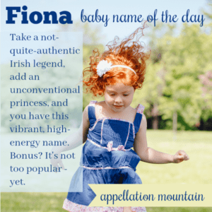 Fiona: Baby Name of the Day