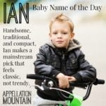 Ian: Baby Name of the Day
