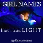 Girl Names Meaning Light: Clara, Lux, Phoebe
