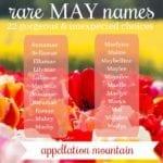 Rare May Names: Lulamae, Maybelle, Maylee