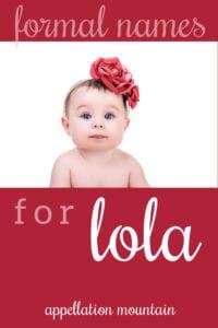 formal names for Lola