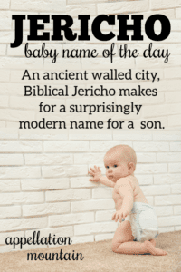 Jericho: Baby Name of the Day