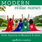 Modern Virtue Names: Haven, Noble, True