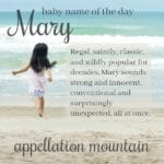 Mary: Baby Name of the Day