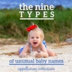 The Nine Types of Unusual Baby Names