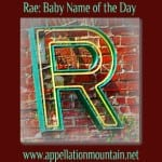 Rae: Baby Name of the Day