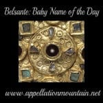 Belsante: Baby Name of the Day
