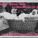 Ellington, Anniston, Hollis: Surname Names for Girls