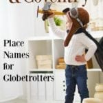 Cairo and Coventry: Place Names for Globetrotters