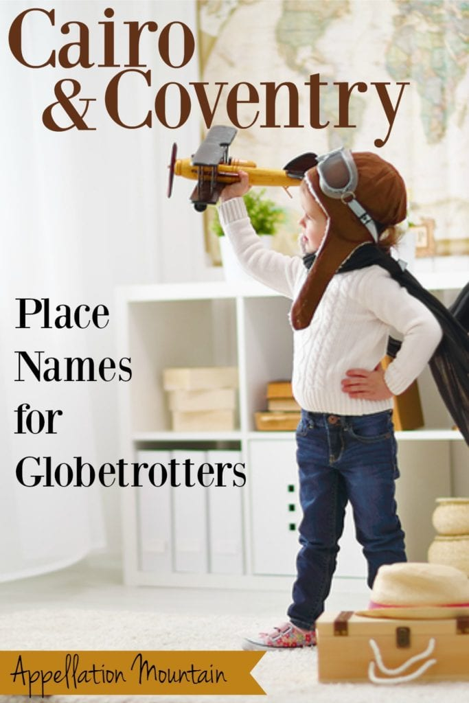 cairo and coventry place name baby names for globetrotters