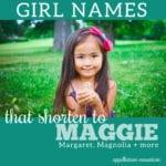 Maggie Names: Marigold, Magdalena, Marguerite