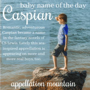 Caspian: Baby Name of the Day