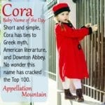 Cora: Baby Name of the Day