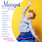 Margot: Baby Name of the Day