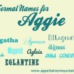 Agnes, Agatha, and Aglaia: Formal Names for Aggie